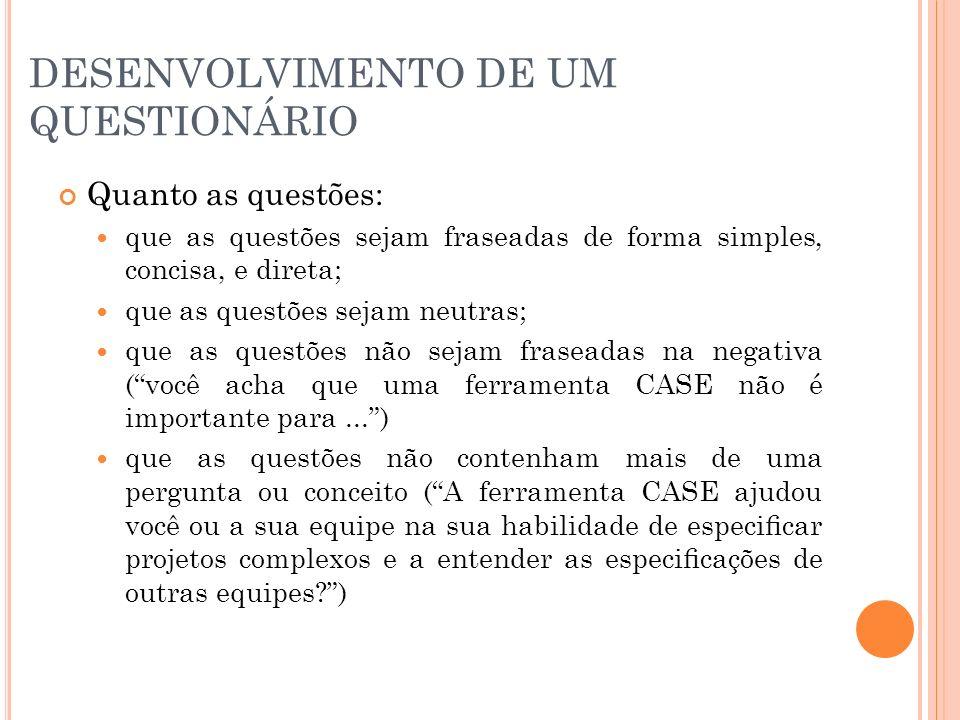 DESENVOLVIMENTO DE UM QUESTIONÁRIO