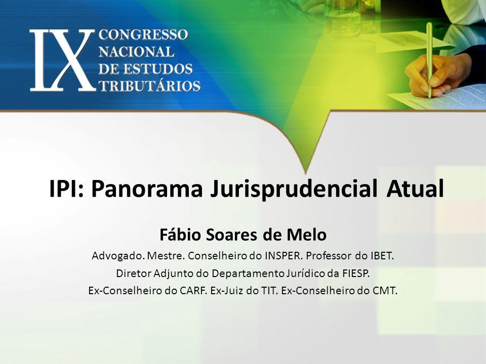 IPI: Panorama Jurisprudencial Atual