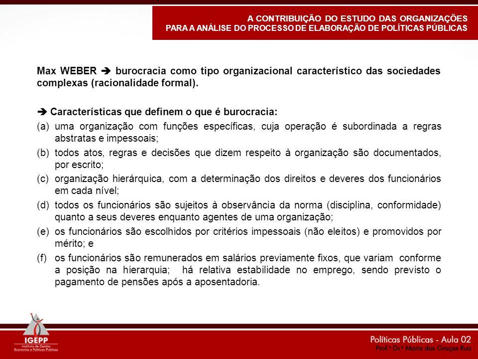  Características que definem o que é burocracia: