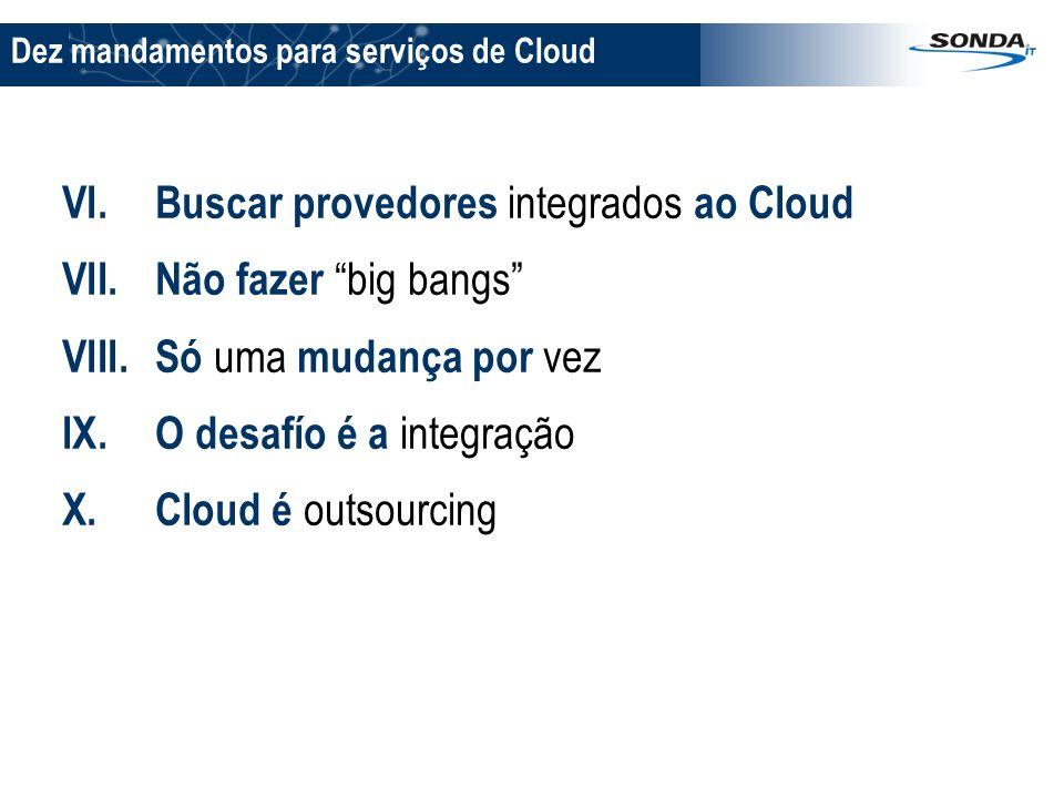 Buscar provedores integrados ao Cloud Não fazer big bangs