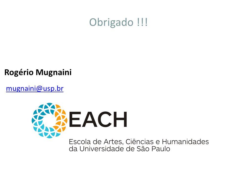 Obrigado !!! Rogério Mugnaini mugnaini@usp.br