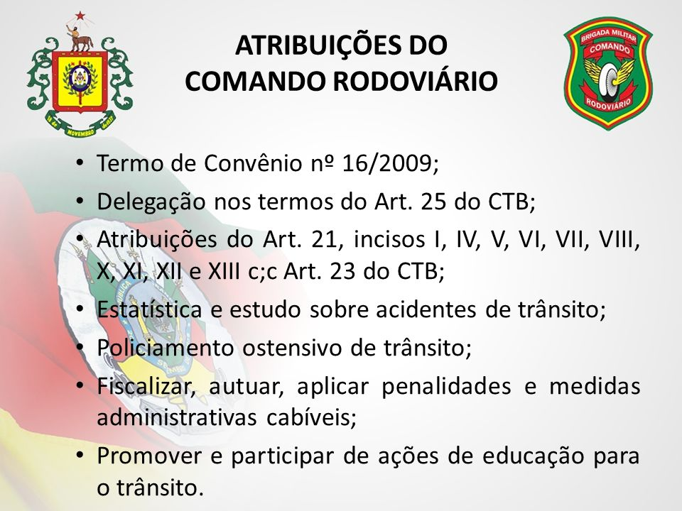 ATRIBUIÇÕES DO COMANDO RODOVIÁRIO