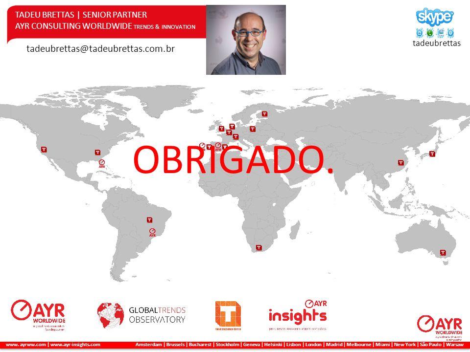 OBRIGADO. tadeubrettas@tadeubrettas.com.br