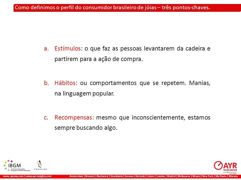 Como definimos o perfil do consumidor brasileiro de jóias – três pontos-chaves.