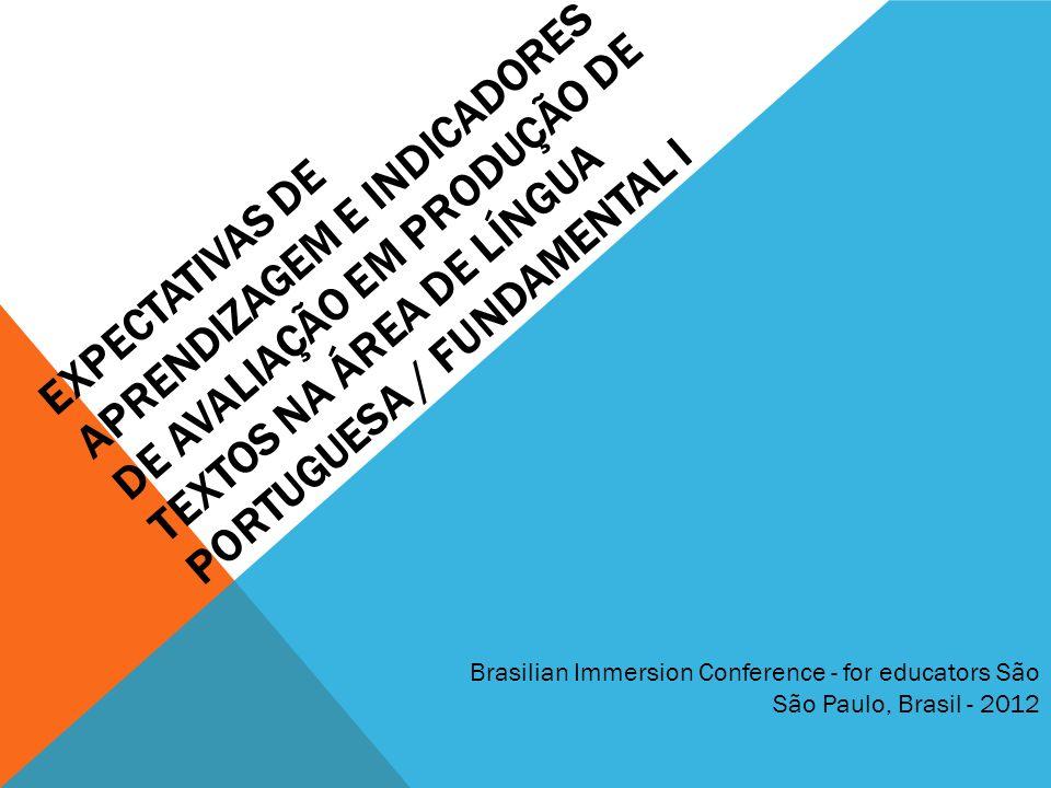 Expectativas de aprendizagem e indicadores de avaliação em PRODUÇÃO DE TEXTOS na área de Língua Portuguesa / Fundamental I