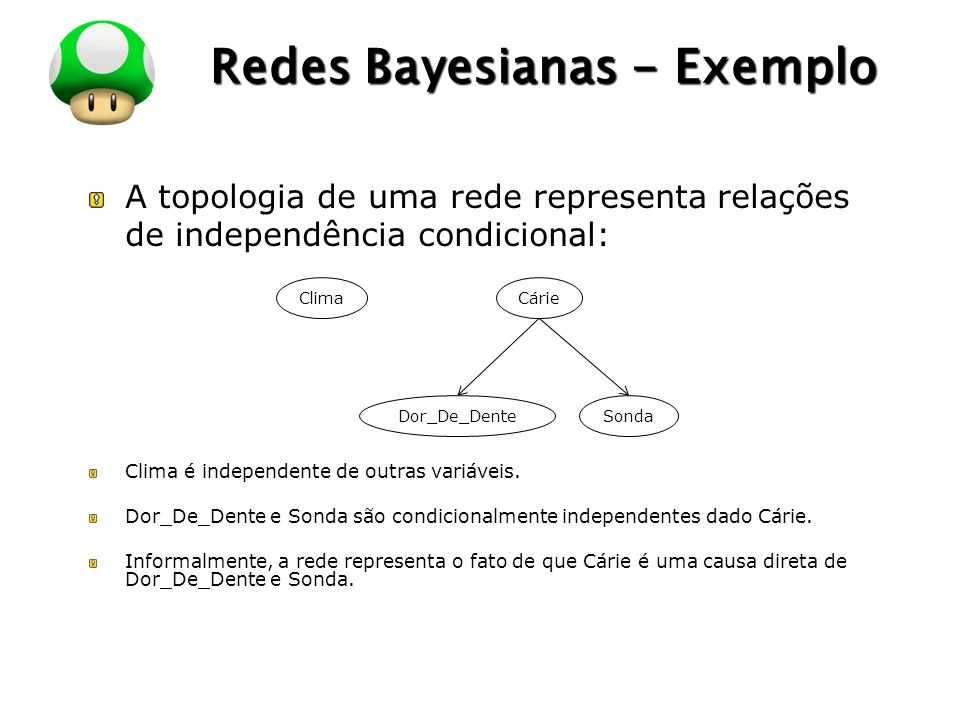 Redes Bayesianas - Exemplo