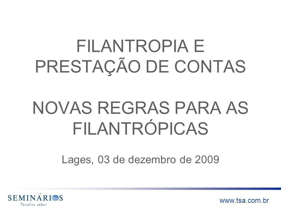 FILANTROPIA E PRESTAÇÃO DE CONTAS NOVAS REGRAS PARA AS FILANTRÓPICAS