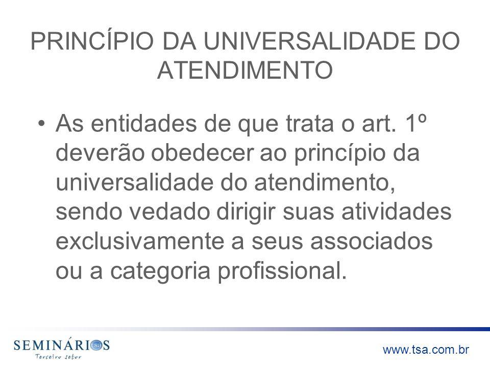 PRINCÍPIO DA UNIVERSALIDADE DO ATENDIMENTO