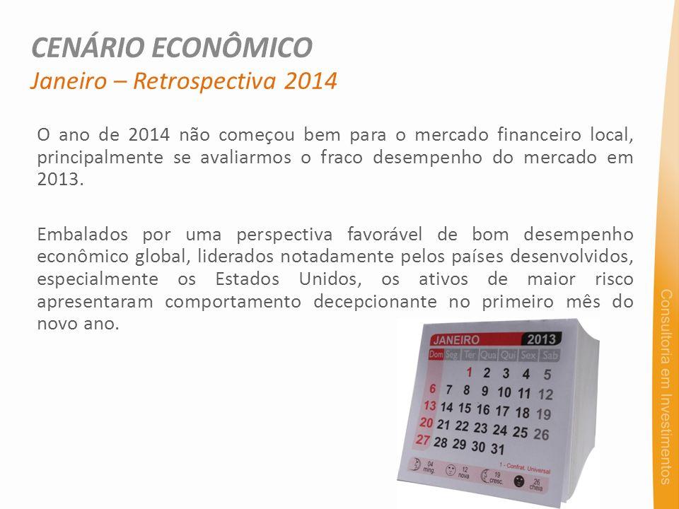 CENÁRIO ECONÔMICO Janeiro – Retrospectiva 2014