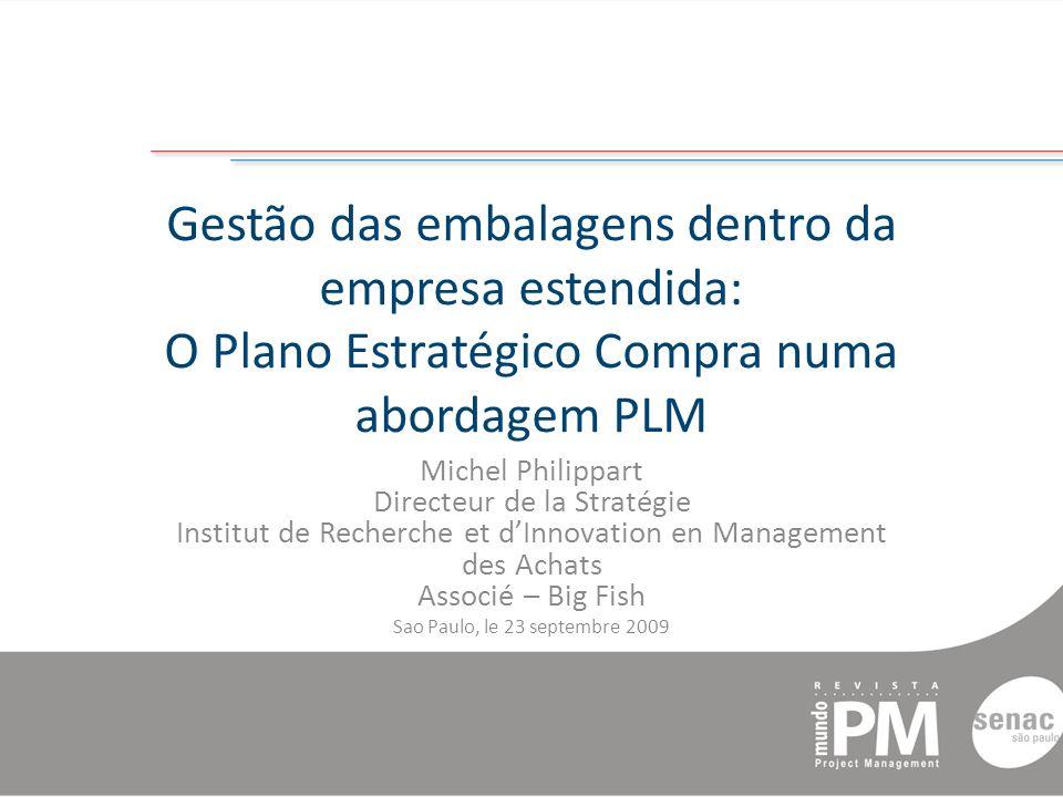 Gestão das embalagens dentro da empresa estendida: O Plano Estratégico Compra numa abordagem PLM
