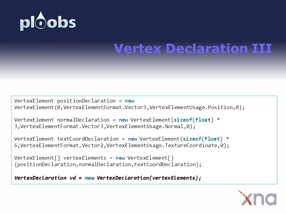 Vertex Declaration III