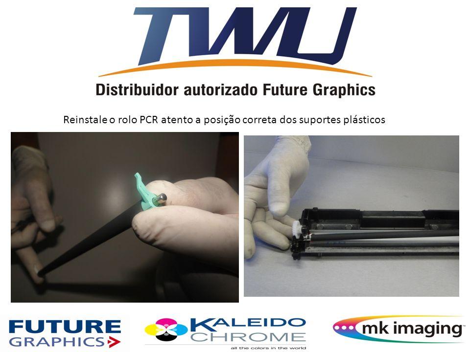 Reinstale o rolo PCR atento a posição correta dos suportes plásticos