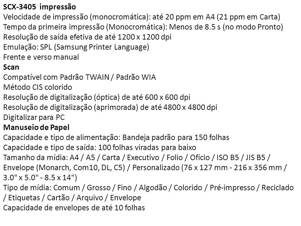 SCX-3405 impressão Velocidade de impressão (monocromática): até 20 ppm em A4 (21 ppm em Carta)