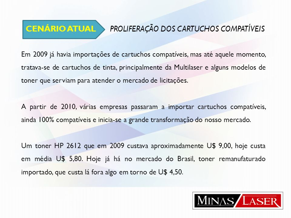 CENÁRIO ATUAL PROLIFERAÇÃO DOS CARTUCHOS COMPATÍVEIS