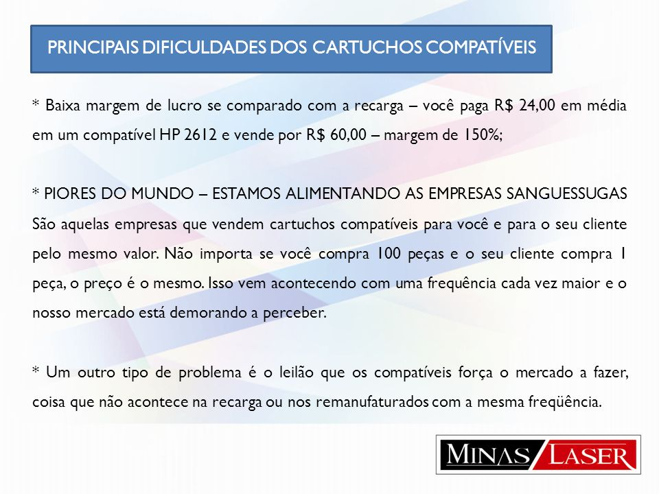PRINCIPAIS DIFICULDADES DOS CARTUCHOS COMPATÍVEIS
