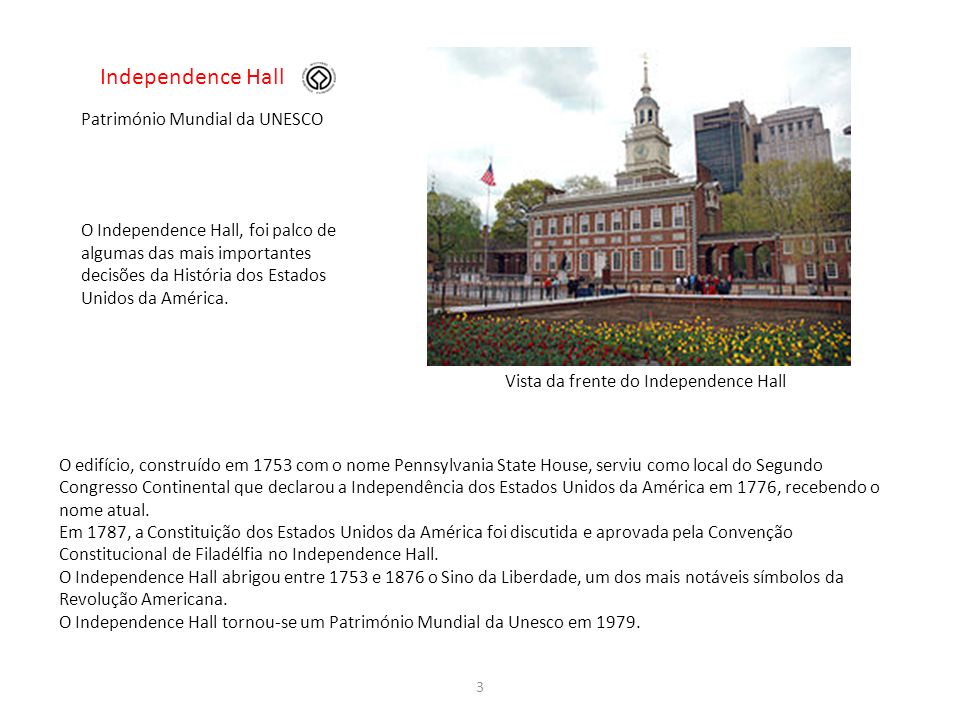 Independence Hall Património Mundial da UNESCO
