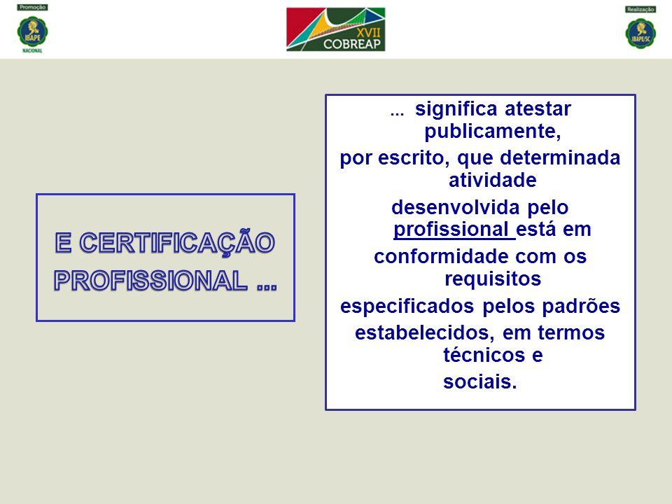 E CERTIFICAÇÃO PROFISSIONAL ...