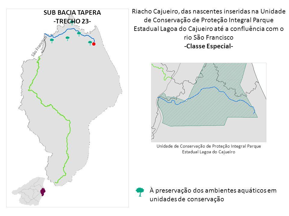 SUB BACIA TAPERA -TRECHO 23- -Classe Especial-