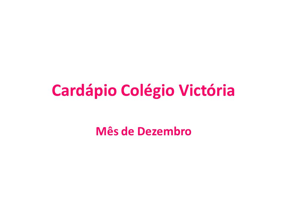 Cardápio Colégio Victória