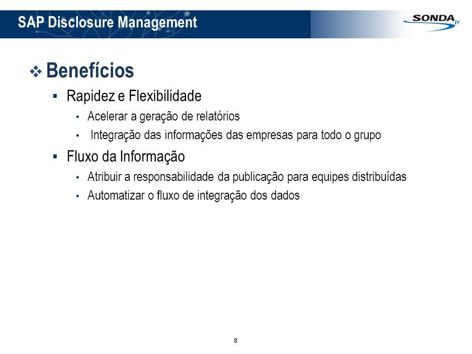 Benefícios SAP Disclosure Management Rapidez e Flexibilidade