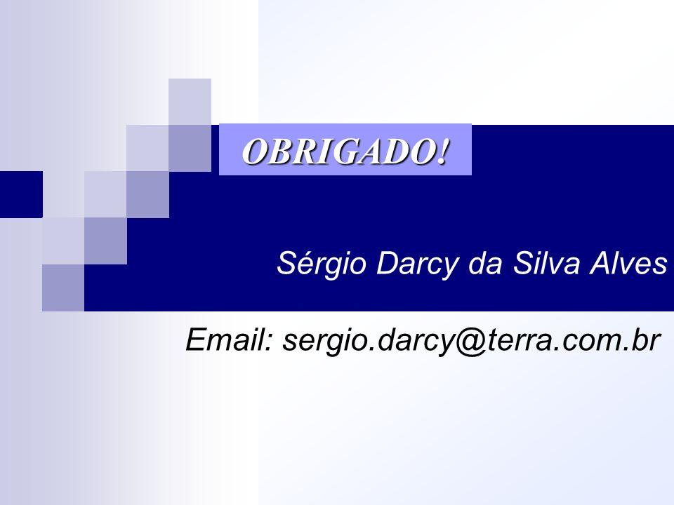 Sérgio Darcy da Silva Alves Email: sergio.darcy@terra.com.br