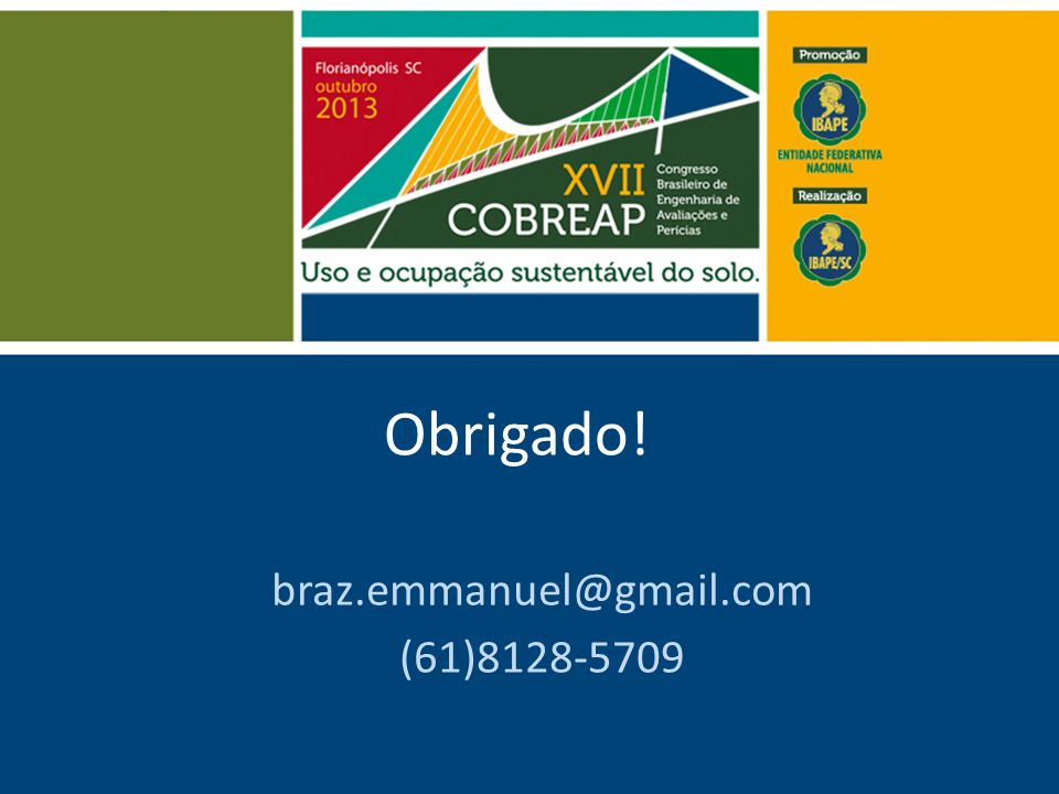 Obrigado! braz.emmanuel@gmail.com (61)8128-5709