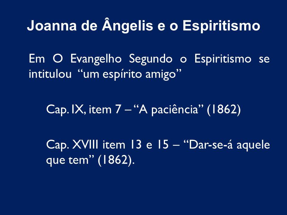 Joanna de Ângelis e o Espiritismo