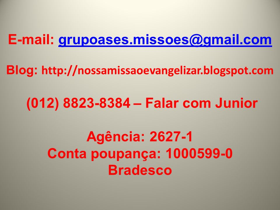 E-mail: grupoases.missoes@gmail.com