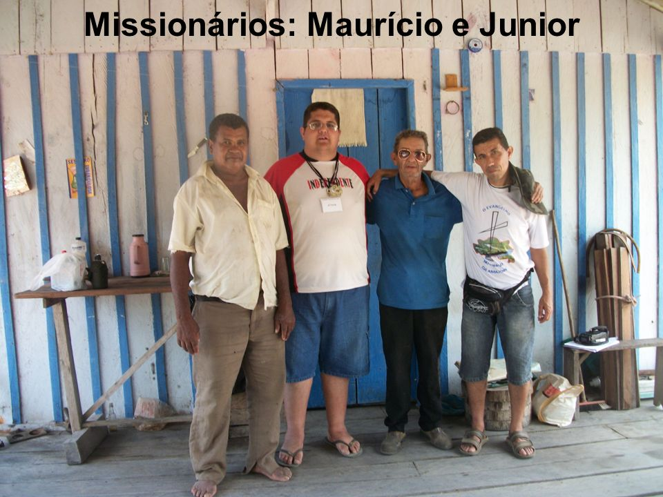Missionários: Maurício e Junior
