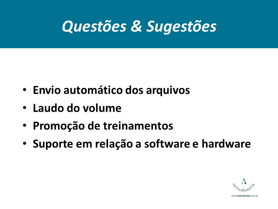 Questões & Sugestões Envio automático dos arquivos Laudo do volume