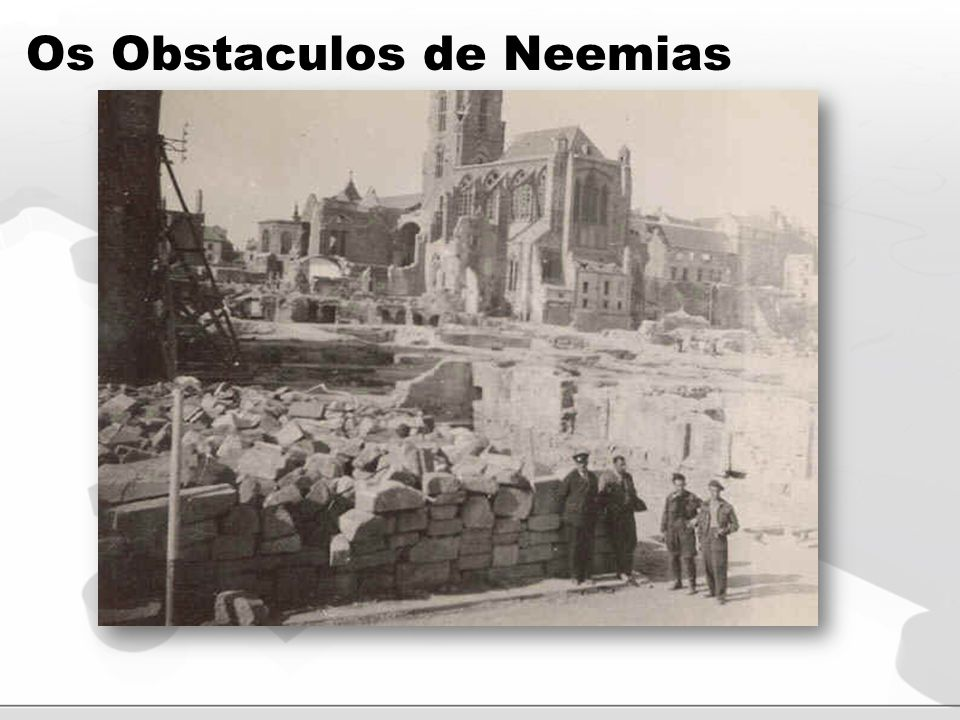 Os Obstaculos de Neemias