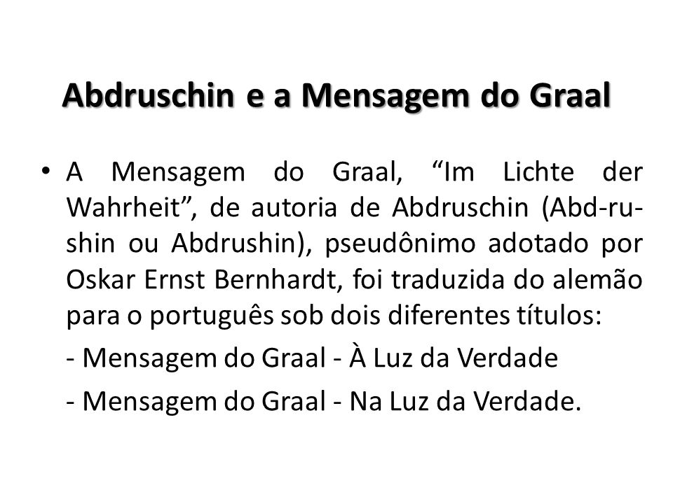Abdruschin e a Mensagem do Graal