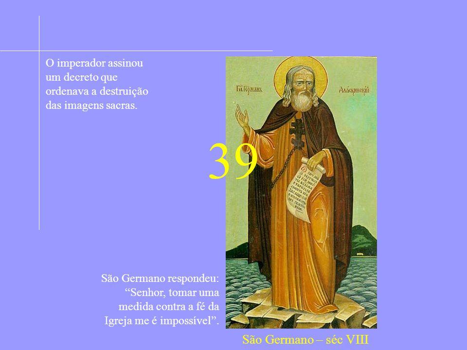 O imperador assinou um decreto que ordenava a destruição das imagens sacras.
