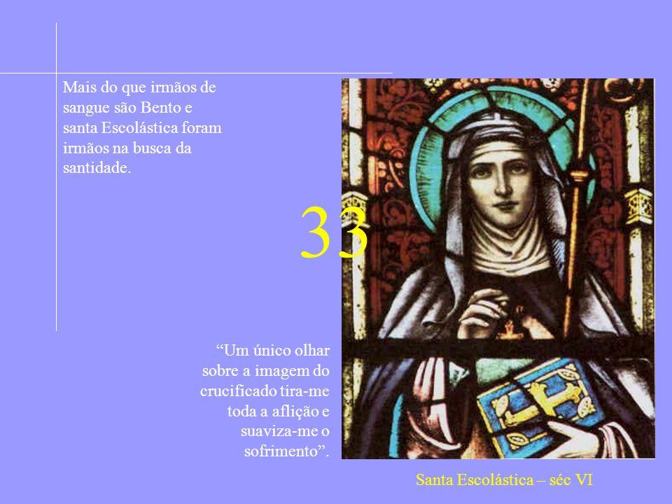 Santa Escolástica – séc VI
