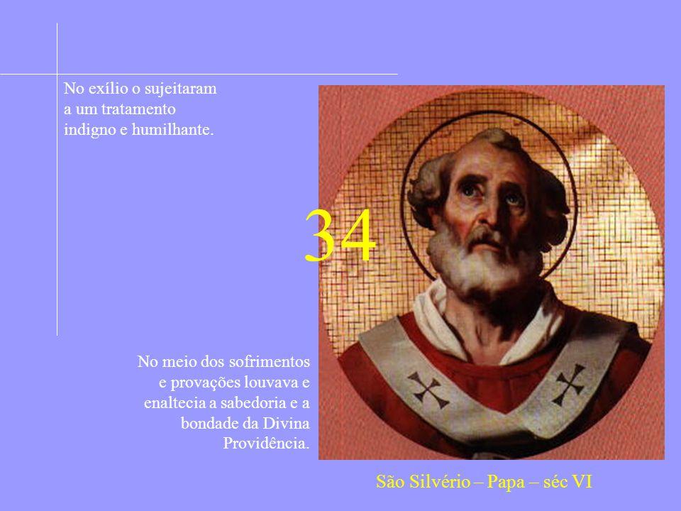 34 São Silvério – Papa – séc VI