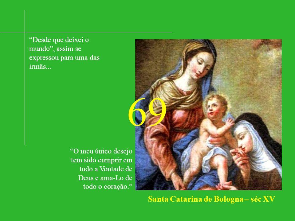 Santa Catarina de Bologna – séc XV