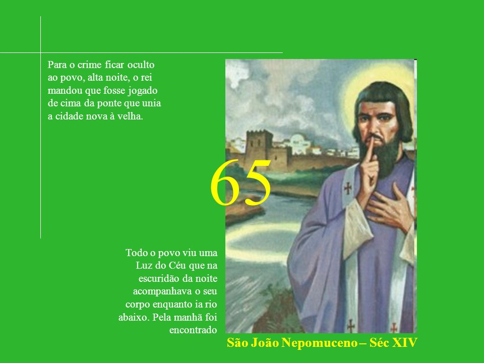 São João Nepomuceno – Séc XIV