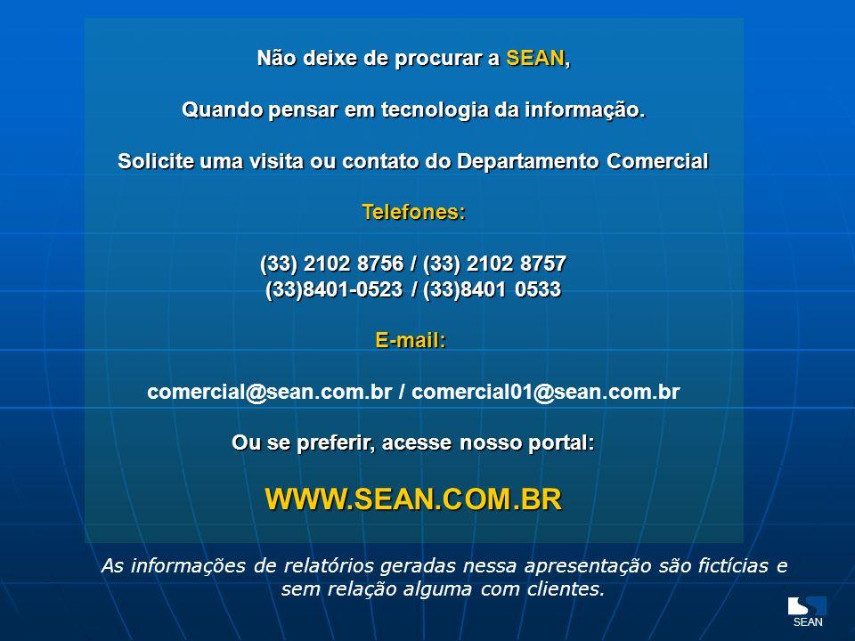 WWW.SEAN.COM.BR Não deixe de procurar a SEAN,