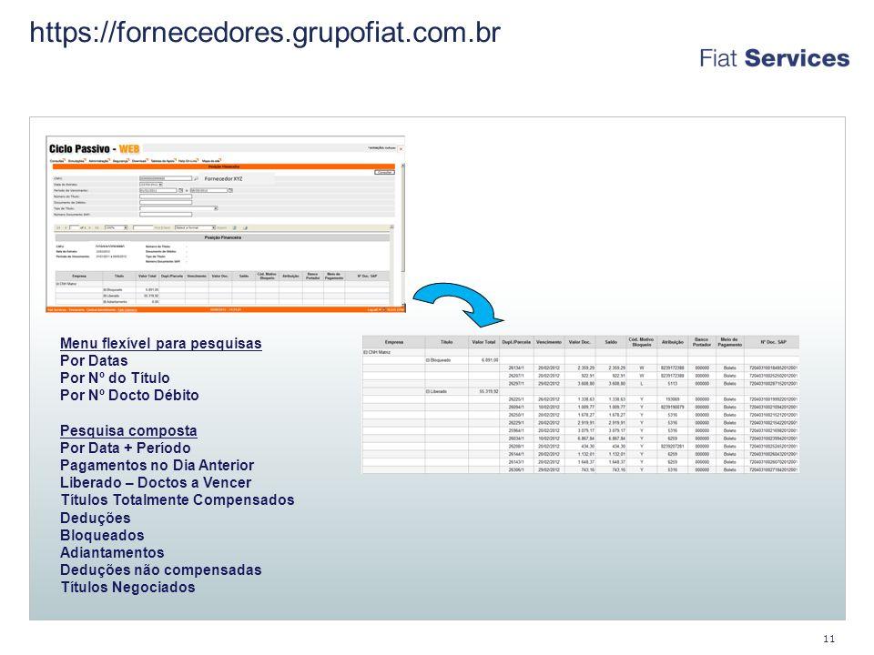 https://fornecedores.grupofiat.com.br Menu flexível para pesquisas