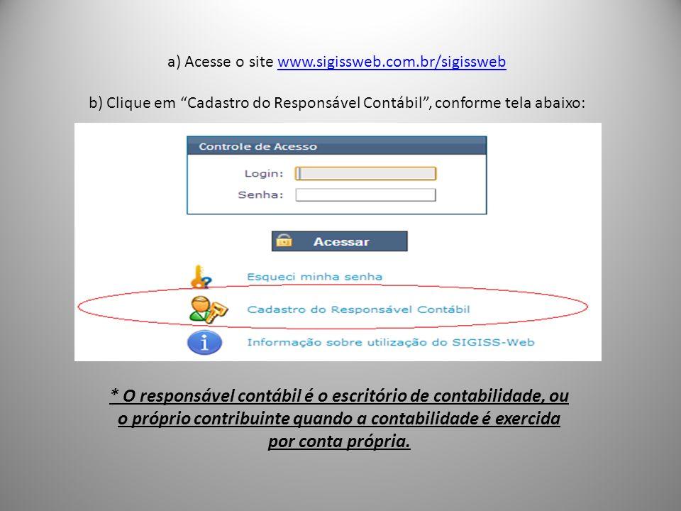 a) Acesse o site www. sigissweb. com