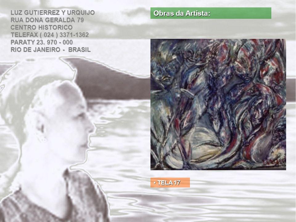 Obras da Artista: LUZ GUTIERREZ Y URQUIJO RUA DONA GERALDA 79