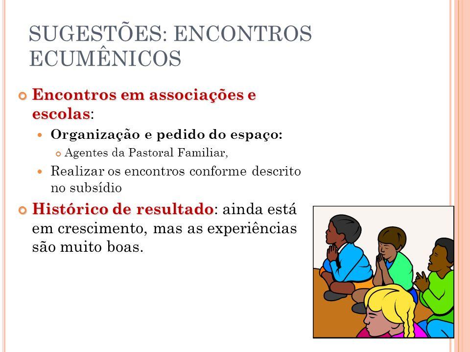 SUGESTÕES: ENCONTROS ECUMÊNICOS
