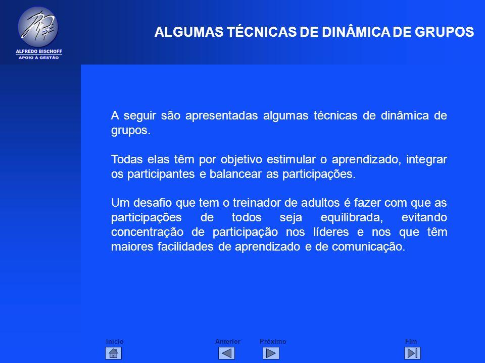 ALGUMAS TÉCNICAS DE DINÂMICA DE GRUPOS