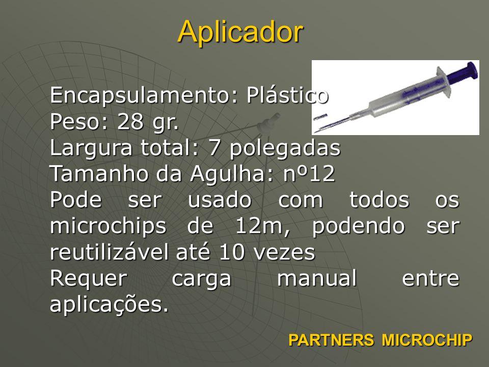 Aplicador Encapsulamento: Plástico Peso: 28 gr.