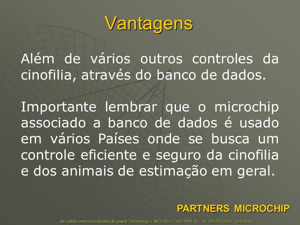 Vantagens Além de vários outros controles da cinofilia, através do banco de dados.