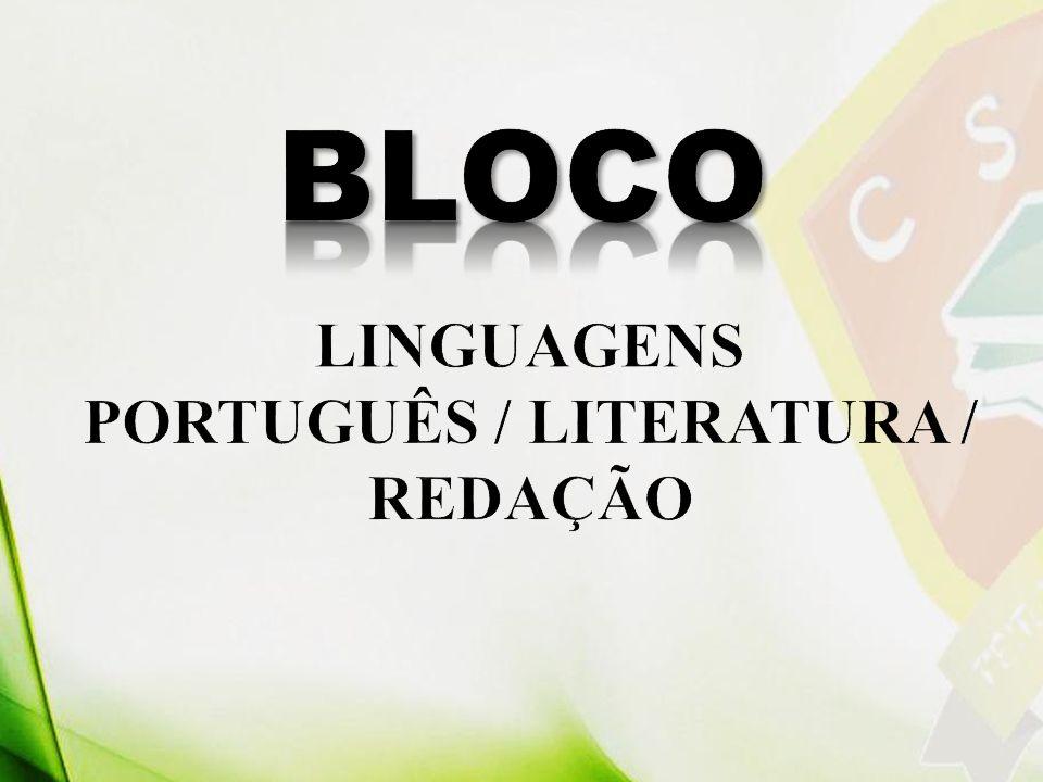PORTUGUÊS / LITERATURA / REDAÇÃO