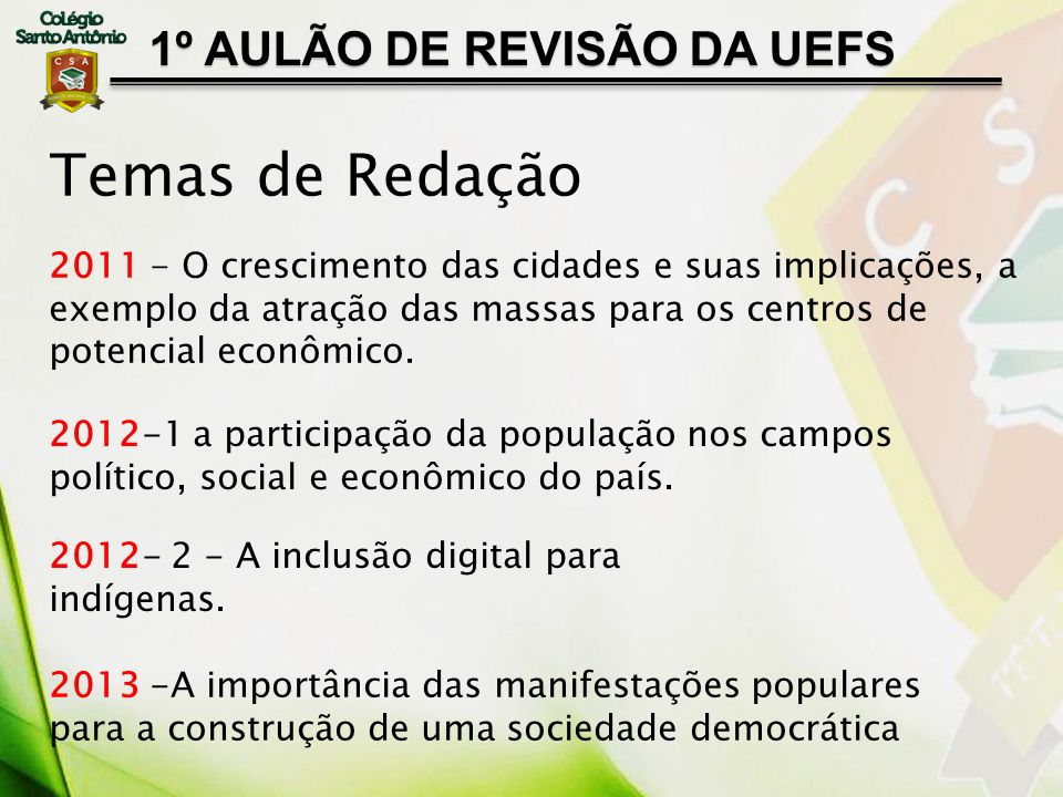 Temas de Redação 1º AULÃO DE REVISÃO DA UEFS