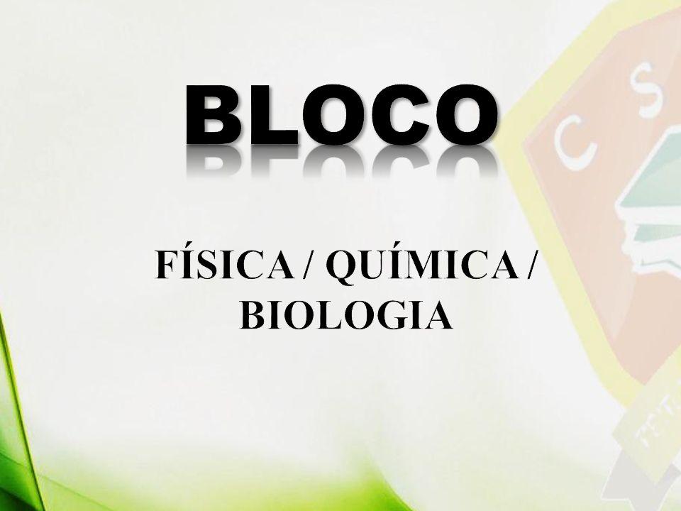 FÍSICA / QUÍMICA / BIOLOGIA