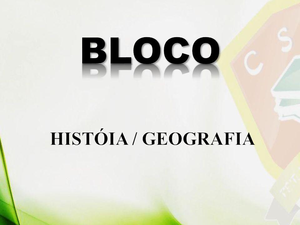 BLOCO HISTÓIA / GEOGRAFIA