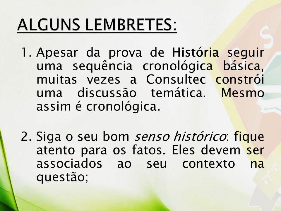 ALGUNS LEMBRETES: